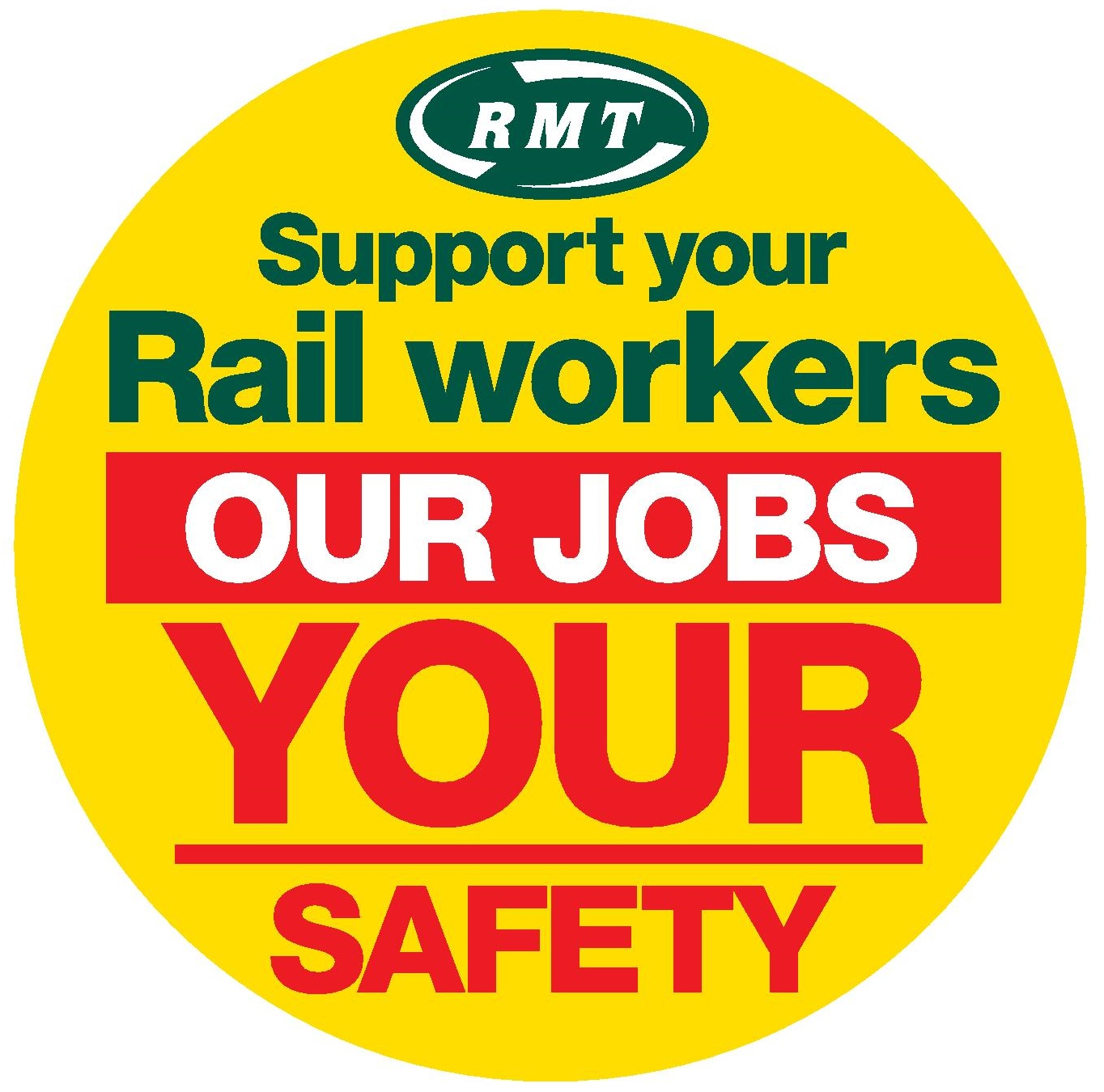 Support Your Rail Workers