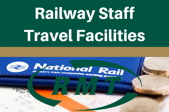 Railway staff travel facilities campaign