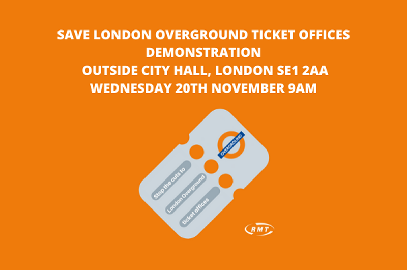 RMT to protest over planned Overground ticket office cuts