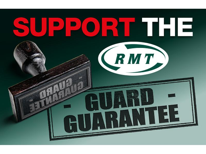 Support the RMT Guard Guarantee - Northern Rail