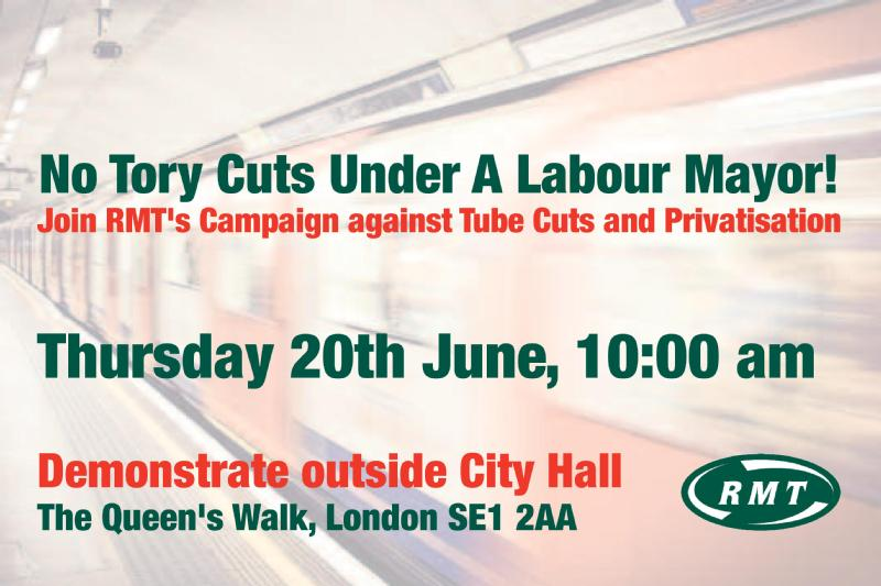 RMT to take fight over tube cuts to City Hall